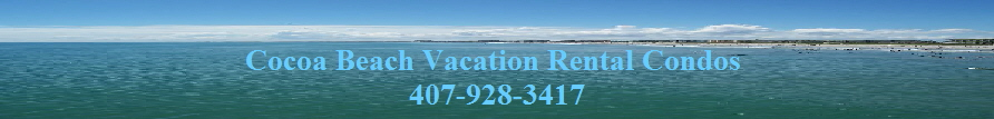 Cocoa Beach Vacation Rental Condos 